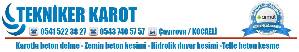 Tekniker Karot – 05415223827 – 05437405757